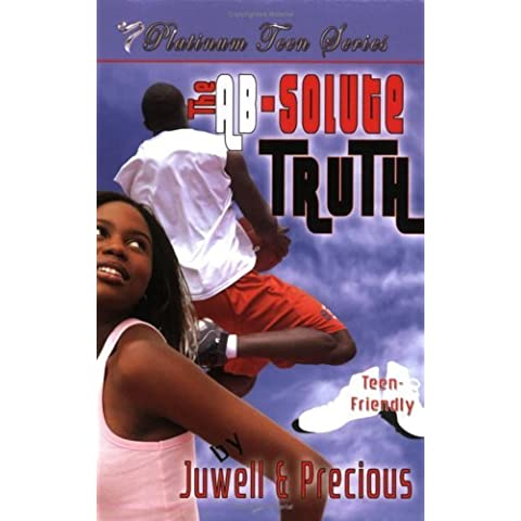 The Absolute Truth (Platinum Teen) by Precious