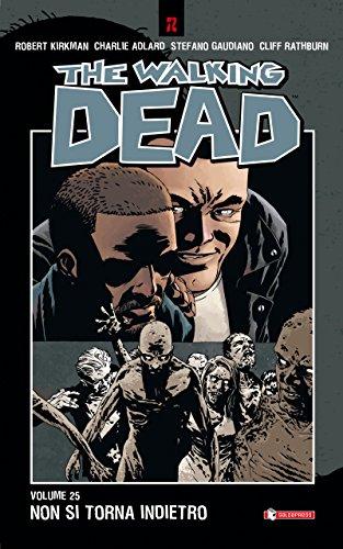 The Walking Dead vol. 25 - Non si torna indietro