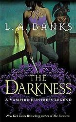 The Darkness: A Vampire Huntress Legend (Vampire Huntress Legend series)