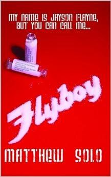 FLYBOY by [Solo, Matthew]