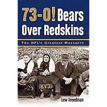 73-0! Bears Over Redskins: The NFL's Graetst Massacre