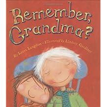 Remember, Grandma