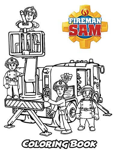 Fireman Sam Coloring Book: Coloring Book for Kids and Adults, Activity Book with Fun, Easy, and Relaxing Coloring Pages (Perfect for Children Ages 3-5, 6-8, 8-12+)