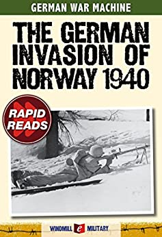 The German Invasion of Norway 1940 (Rapid Reads) by [Mann, Chris]
