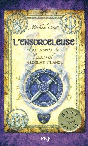 3. Les Secrets de l'immortel Nicolas Flamel : L'ensorceleuse (3)