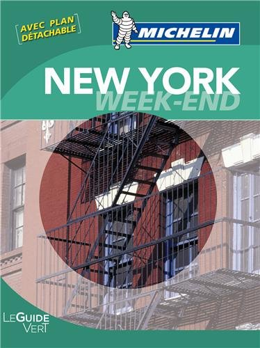 Guide Vert - NEW YORK WEEK-END (GUIDES VERTS/GROEN MICHELIN)