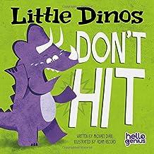 Little Dinos Don't Hit (Hello Genius)