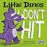 Little Dinos Dont Hit (Hello Genius)