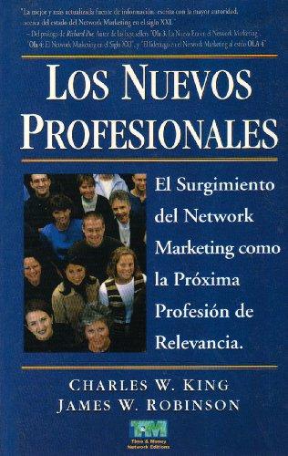 NUEVOS PROFESIONALES. EL SURGIMIENTO DEL NETWORK MARKETING