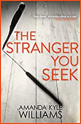 The Stranger You Seek (Keye Street 1): A gripping thriller with electrifying twists