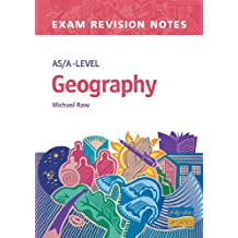 AS/A-Level Geography Exam Revision Notes (Examination Revision Notes)