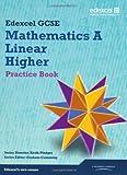 GCSE Mathematics Edexcel 2010: Spec A Higher Practice Book (GCSE Maths Edexcel 2010)