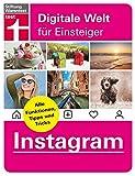 Instagram - Alle Funktionen, Tipps und Tricks der Foto-App - Alle Anleitungen für iPhone und Android von Stiftung Warentest (Digitale Welt für Einsteiger)