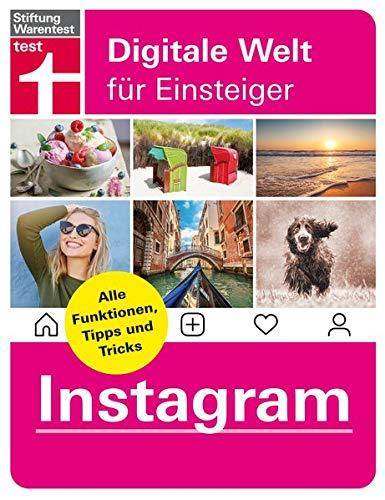 Instagram: Alle Funktionen, Tipps und Tricks