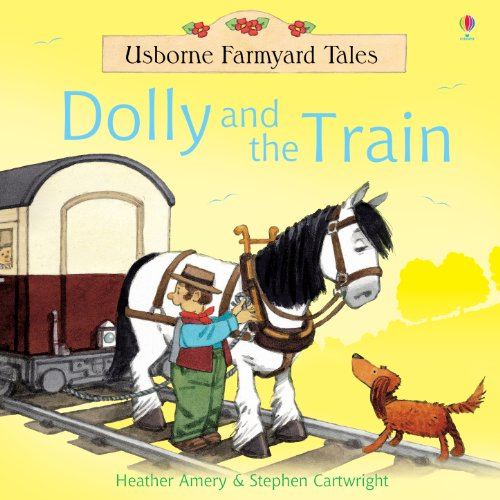 Dolly and the Train: For tablet devices (Usborne Farmyard Tales)