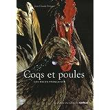 Coqs et poules : Les races françaises