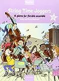 String Time Joggers Teacher's pack: 14 pieces for flexible ensemble (String Time Ensembles)