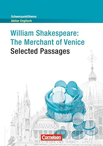 Schwerpunktthema Abitur Englisch - Sekundarstufe II: The Merchant of Venice: Textheft
