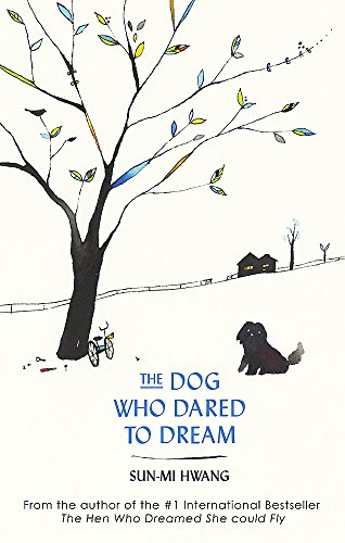 The Dog Who Dared to Dream (Abacus) por Sun-mi Hwang