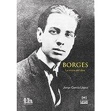 Borges. La Visita del Dios (Plural) (Spanish Edition)