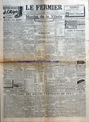 FERMIER (LE) [No 24] du 24/03/1955 - MARCHES AUX GRAINS - LA SITUATION AGRICOLE AU 1ER MARS - AUGMENTATION DES SUPERFICIES CULTIVEES EN BLE - EMPLOYEZ LE TAUREAU CHAROLAIS - GRAINES FOURRAGERES - LEGUMES SECS - ENGRAIS - MARCHE DES VINS - DE 1953 A 1954 LA PRODUCTION D+¡ALCOOL DE BETTERAVE A DIMINUE DE 1625512 HECTOLITRES - MARCHE DE LA VILLETTE - LA VILLETTE DURANT LA SEMAINE SAINTE - GROS BETAIL - COTE OFFICIELLE DES ANIMAUX DE BOUCHERIE - COTE OFFICIELLE DES PORCS - VEAUX - MOUTONS - PRIX-CO