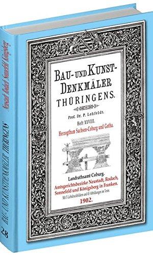 [HEFT 33] Bau- und Kunstdenkmäler Thüringens. DIE VESTE COBURG 1906: HERZOGTUM SACHSEN-COBURG UND GOTHA (Heft 7 von 7)