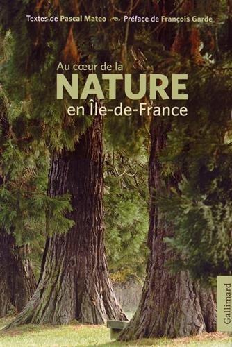 Au coeur de la nature en Île-de-France