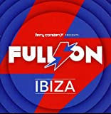 Ferry Corsten Presents Full On Ibiza