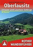 Oberlausitz: Zittauer und Lausitzer Gebirge. 50 Touren (Rother Wanderführer) - Manfred Schmid-Myszka