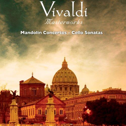 Vivaldi: Masterworks, Vol. 8: Mandolin Concertos - Cello Sonatas