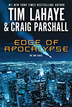Edge of Apocalypse: A Joshua Jordan Novel (The End Series) von [LaHaye, Tim, Parshall, Craig]
