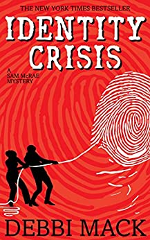 Identity Crisis (A Sam McRae Mystery Book 1) (English Edition) de [Mack, Debbi]
