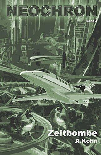 Zeitbombe (NEOCHRON, Band 3)