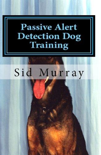 Passive Alert Detection Dog Training: Drug Dog Training (English Edition)