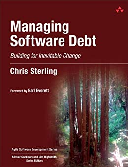 Managing Software Debt: Building for Inevitable Change (Adobe Reader) (Agile Software Development Series) by [Sterling, Chris]