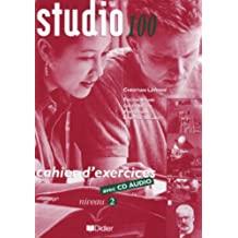 Studio 100 : Cahier d'exercices niveau 2 (1CD audio)