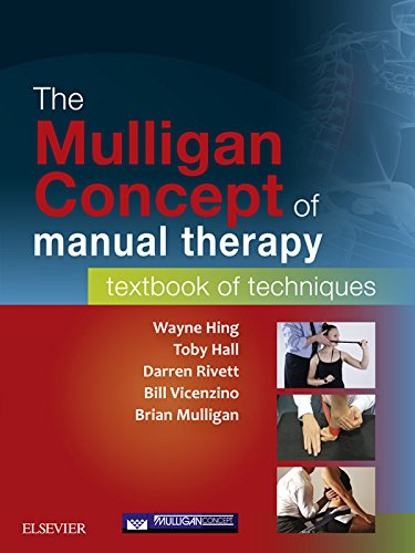 The Mulligan Concept of Manual Therapy: Textbook of Techniques (English Edition)