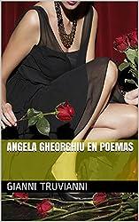 Angela Gheorghiu En Poemas (Angela Gheorghiu Poems nº 2) (Spanish Edition)