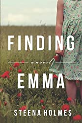 Finding Emma by Holmes, Steena (2013) Paperback