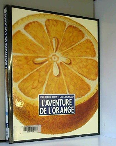 L'aventure de l'orange
