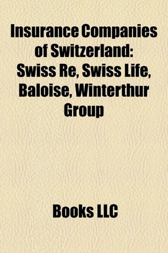 insurance-companies-of-switzerland-swiss-re-swiss-life-baloise-winterthur-group