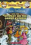 Thea Stilton and the Mystery on the Orient Express: 13 (Geronimo Stilton)