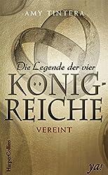 Die Legende der vier Königreiche - Vereint (Ruined 2) (German Edition)