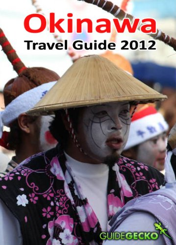 Okinawa Travel Guide 2012 (English Edition)