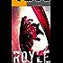 Royle (Serie R.u.d.e. Vol. 1)
