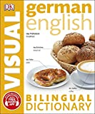 German-English Bilingual Visual Dictionary (DK Bilingual Visual Dictionaries)