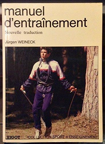 Manuel d'entraînement (Collection Sport + plus enseignement) par Jürgen Weinick