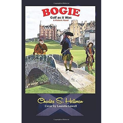 Bogie: Golf as it was