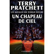 Un Chapeau de ciel: Les Annales du Disque-monde, T32 (Tiphaine Patraque)