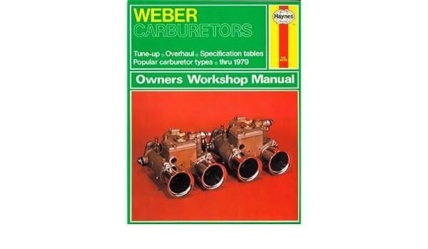 weber carburetors owners workshop manual amazon co uk john harold rh amazon co uk Haynes Automotive Repair Manuals Haynes Workshop Manuals UK